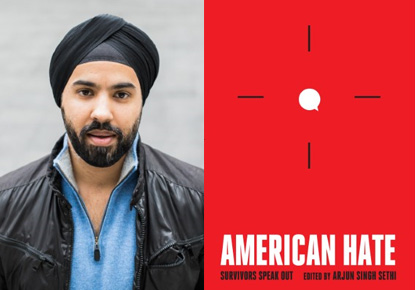 Arjun Singh Sethi discusses 'American Hate'