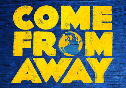 Come From Away: A Journey from Gander to Broadway