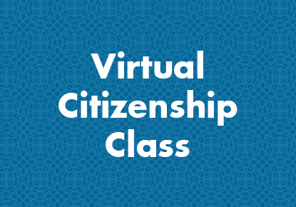 Virtual Citizenship Class - High Beginning English