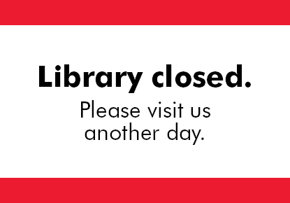 Library Closed in observance of Veterans Day