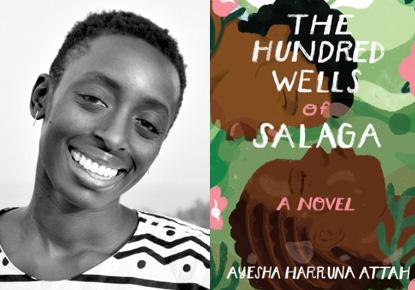 Ayesha Harruna Attah discusses 'The Hundred Wells of Salaga'