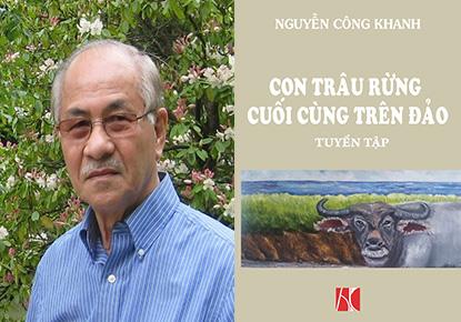 Nguyễn Công Khanh Thảo Luận về 'Con Trâu Rừng Cuối Cùng Trên Đảo'
