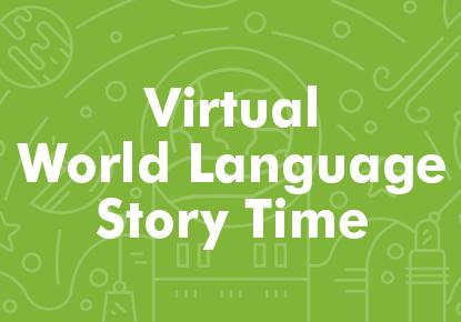Hora del Cuento Virtual en español para todas las habilidades