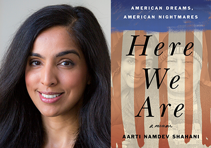 Aarti Shahani Discusses 'Here We Are: American Dreams, American Nightmares'