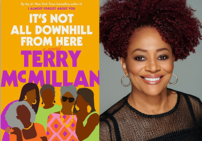 CANCELED - Terry McMillan discusses 'It's Not All Downhill From Here'
