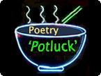 """Poetry """"Potluck"""""""
