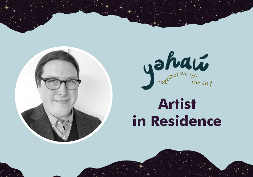 yəhaw̓ Artist Residency - Fox Spears