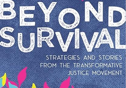 Beyond Survival: With Ejeris Dixon and Leah Lakshmi Piepzna-Samarasinha (coeditors)