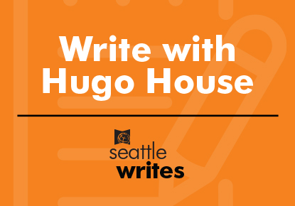 Virtual Write With Hugo House: Seattle Writes