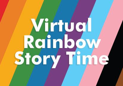 Virtual Rainbow Story Time