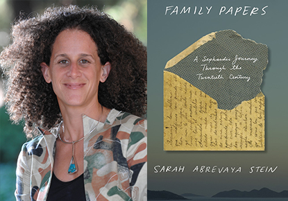 Sarah Abrevaya Stein discusses 'Family Papers'